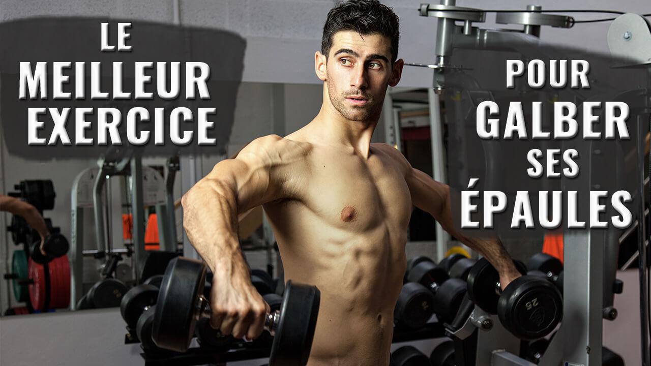 LE MEILLEUR EXERCICE POUR GALBER SES EPAULES